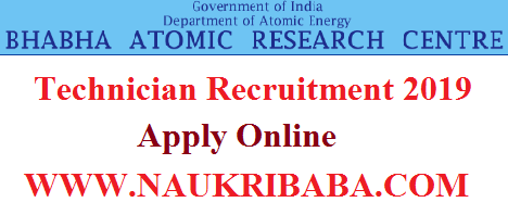 BARC TECHNICIAN RECRUITMENT VACANCY 2019